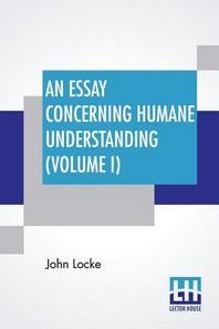 [해외]An Essay Concerning Humane Understanding (Volume I) (Paperback)
