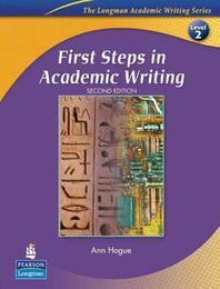 FIRST STEPS IN ACADEMIC WRITING LEVEL. 2(SECOND EDITION)(LONGMAN ACADE