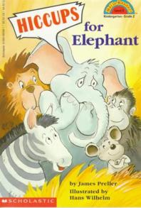 Hiccups for Elephant (Hello Reader)