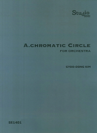 A.Chromatic Circle for Orchestra(SE 1401)
