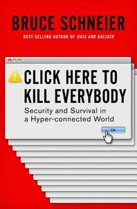 [해외]Click Here to Kill Everybody (Hardcover)