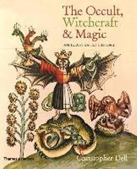 [해외]The Occult, Witchcraft and Magic (Hardcover)
