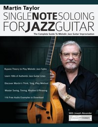 Martin Taylor Single Note Soloing For Jazz Guitar