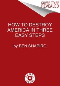 [해외]How to Destroy America in Three Easy Steps