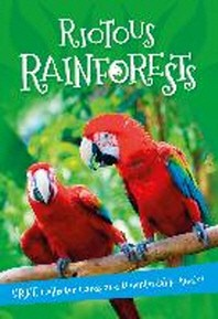 Riotous Rainforests