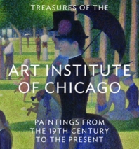 Treasures of the Art Institute of Chicago
