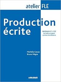 Production ecrite FLE, niveaux C1 / C2