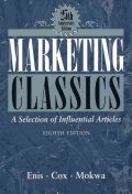 Marketing Classics : A Selection of Influential Articles
