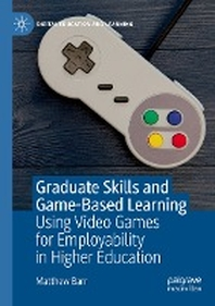 [해외]Graduate Skills and Game-Based Learning
