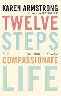 [해외]Twelve Steps to a Compassionate Life
