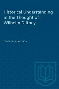 [해외]Historical Understanding in the Thought of Wilhelm Dilthey (Paperback)