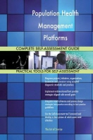 Population Health Management Platforms Complete Self-Assessment Guide