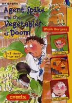 AGENT SPIKE AND THE VEGETABLES OF DOOM(CD1장포함)(COMIX 6)