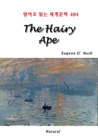 The Hairy Ape (영어로 읽는 세계문학 404)