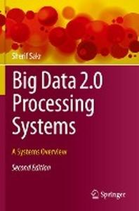 [해외]Big Data 2.0 Processing Systems