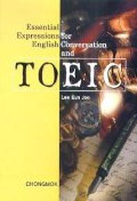 ESSENTIAL EXRESSIONS FOR ENGLISH CONVERSATION AND TOEIC