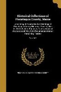 [해외]Historical Collections of Piscataquis County, Maine (Paperback)
