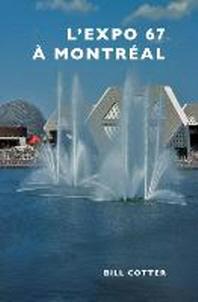 [해외]Montreal's Expo 67 (Hardcover)