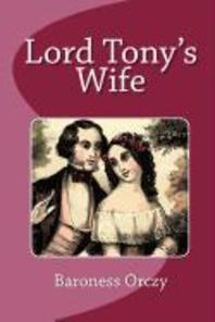 Lord Tony's Wife