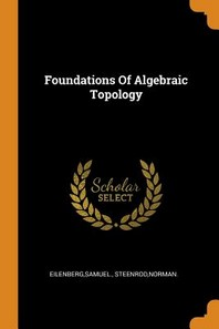 [해외]Foundations of Algebraic Topology (Paperback)