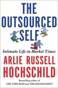 [해외]The Outsourced Self (Hardcover)