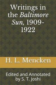Writings in the Baltimore Sun, 1909-1922