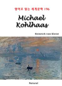 Michael Kohlhaas (영어로 읽는 세계문학 196)
