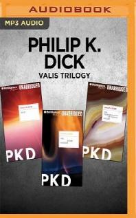 Philip K. Dick Valis Trilogy