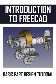 [해외]Introduction To FreeCAD