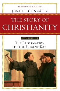 The Story of Christianity, Volume 2 (Revised, Updated)
