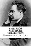 Friedrich Nietzsche Collection
