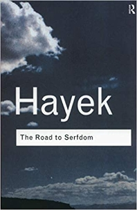 The Road to Serfdom (Revised)