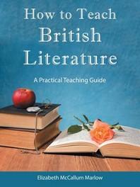 [해외]How to Teach British Literature (Paperback)