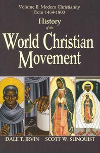History of the World Christian Movement, Volume 2