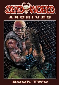 Deadworld Archives - Book Two
