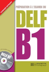 Preparation a l'examen du DELF :  B1 (1CD audio)
