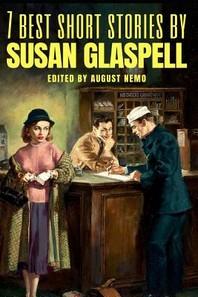 [해외]7 best short stories by Susan Glaspell (Paperback)