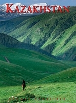 Kazakhstan : Nomadic Routes from Caspian to Altai