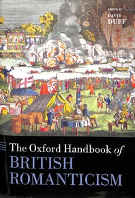 The Oxford Handbook of British Romanticism