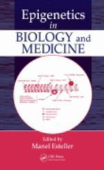 Epigenetics in Biology And Medicine