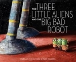 [해외]The Three Little Aliens and the Big Bad Robot (Library Binding)
