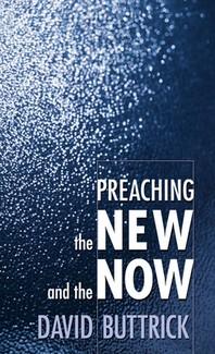 [�ؿ�]Preaching the New and the Now
