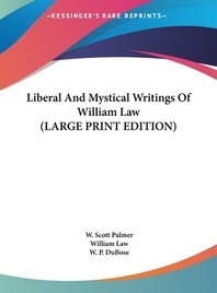 Liberal and Mystical Writings of William Law