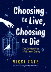 [해외]Choosing to Live, Choosing to Die (Paperback)