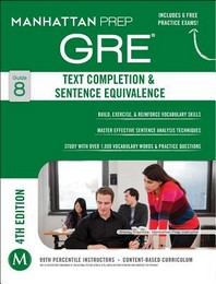 GRE. 8: Text Completion & Sentence Equivalence