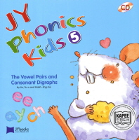 JY Phonics Kids. 5: The Vowel Pairs and Consonant Digraphs(CD2장포함)