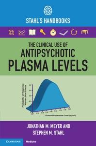 [해외]The Clinical Use of Antipsychotic Plasma Levels