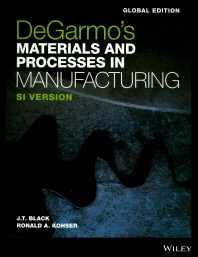Degarmo's Materials and Processes in Manufacturing(SI Version)