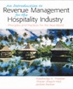 Introduction to Revenue Management For The Hospitality Industry : Principles and Practices for th