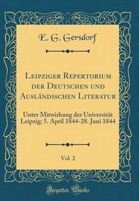 [해외]Leipziger Repertorium Der Deutschen Und Auslandischen Literatur, Vol. 2 (Hardcover)